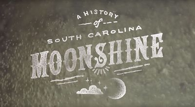 A History of South Carolina Moonshine