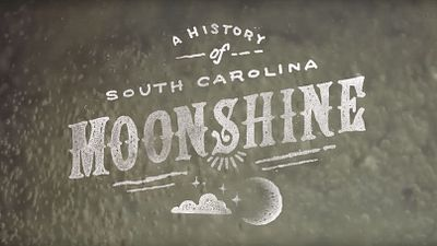 A History of South Carolina Moonshine