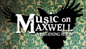 Music on Maxwell