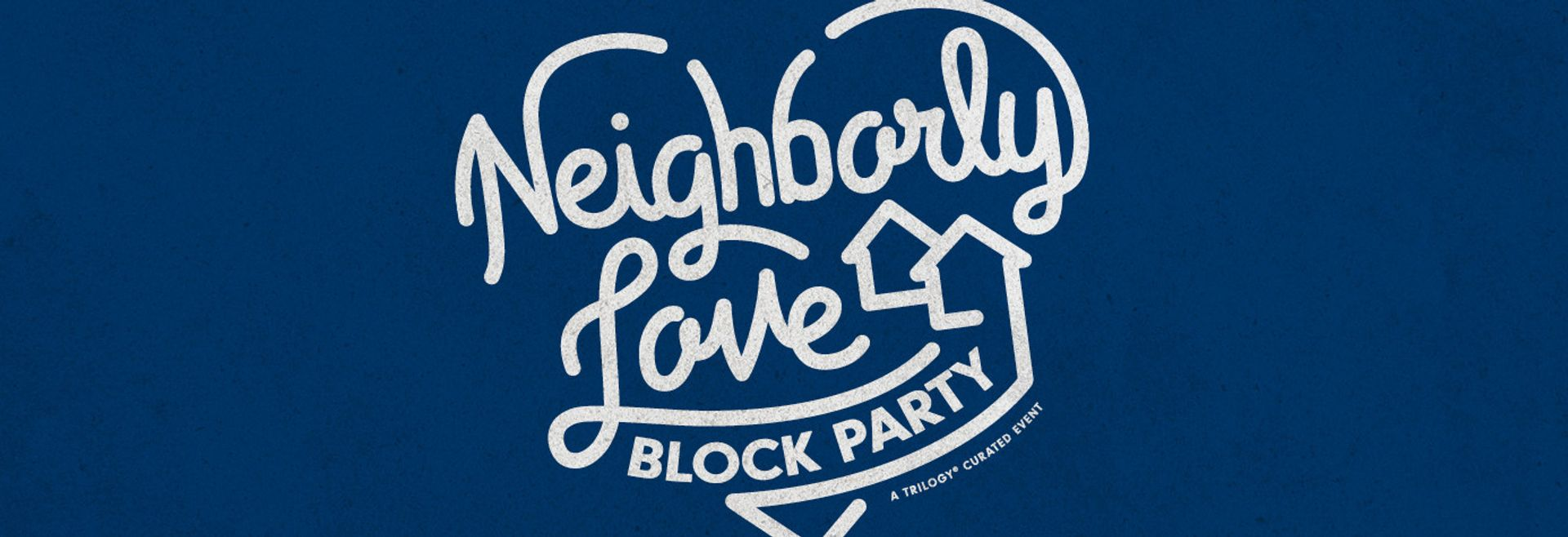 Neighborly Love Block Party