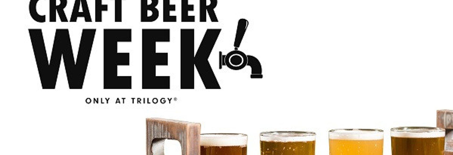 Craft Beer Week at Trilogy