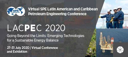 SPE Latin American and Caribbean Petroleum Engineering Conference