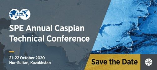 SPE Annual Caspian Technical Conference 21-22 Oct 2020