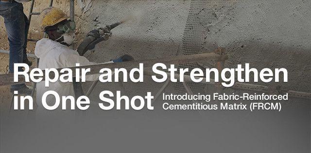Repair and Strengthen: Introducing Fabric-Reinforced Cementitious Matrix (FRCM) On-Demand Webinar