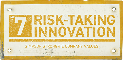 Simpson Strong-Tie Company Value No. 7 — Risk-Taking Innovation