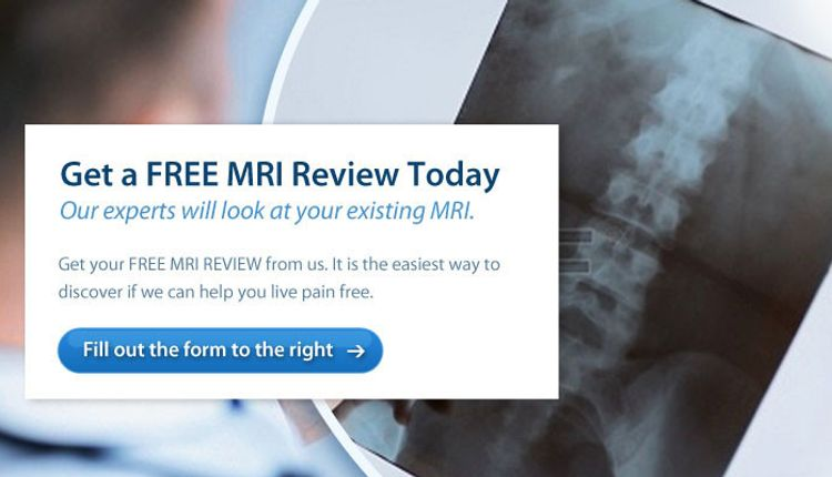 In Pain? Minimally Invasive Spine Institute Now Offers a FREE MRI Review to New Patients