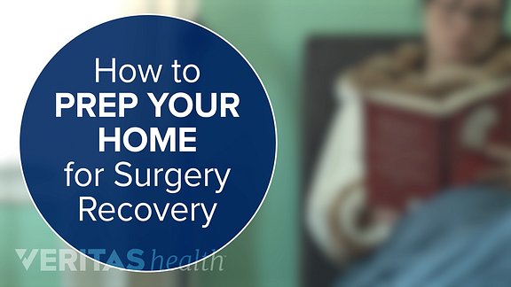 Video still of a title card that reads: Preparing Your Home For Surgery Recovery