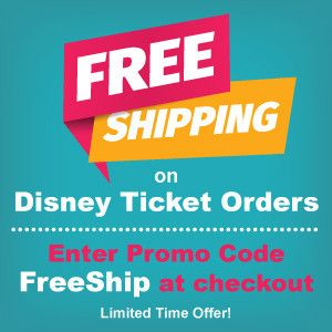 Free Shipping on Disney ticket orders
