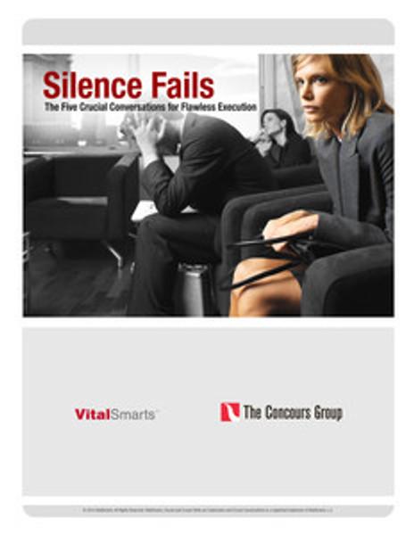 Silence Fails