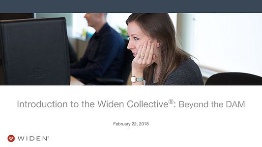 Introduction to the Widen Collective: Beyond the DAM
