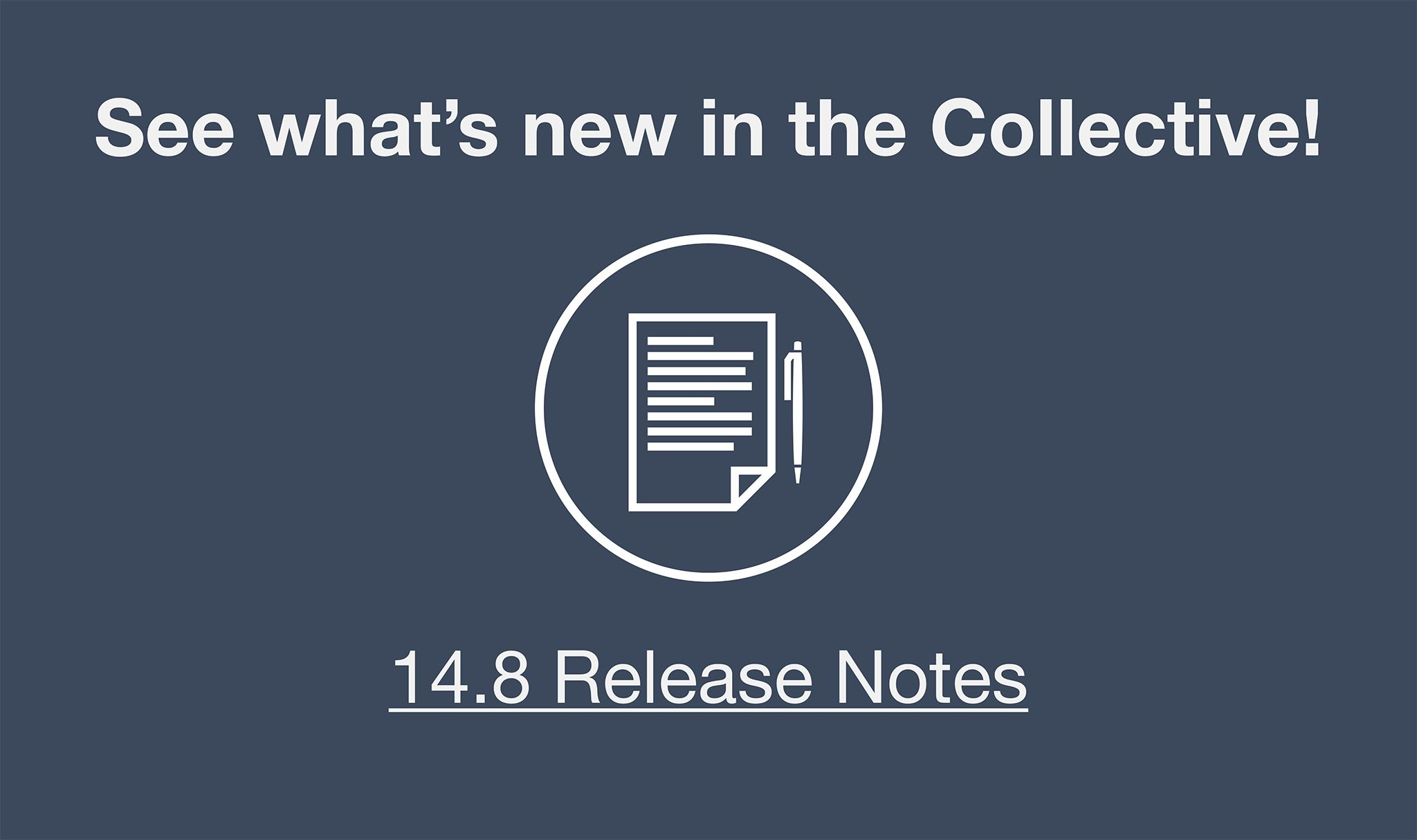 View the 13.1 Widen Collective Release notes to see what's new.