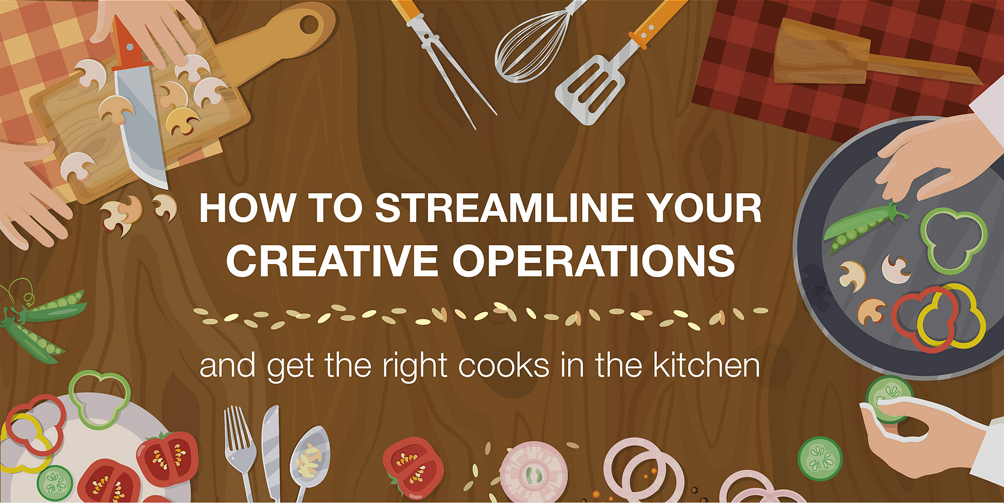 How to streamline your creative operations