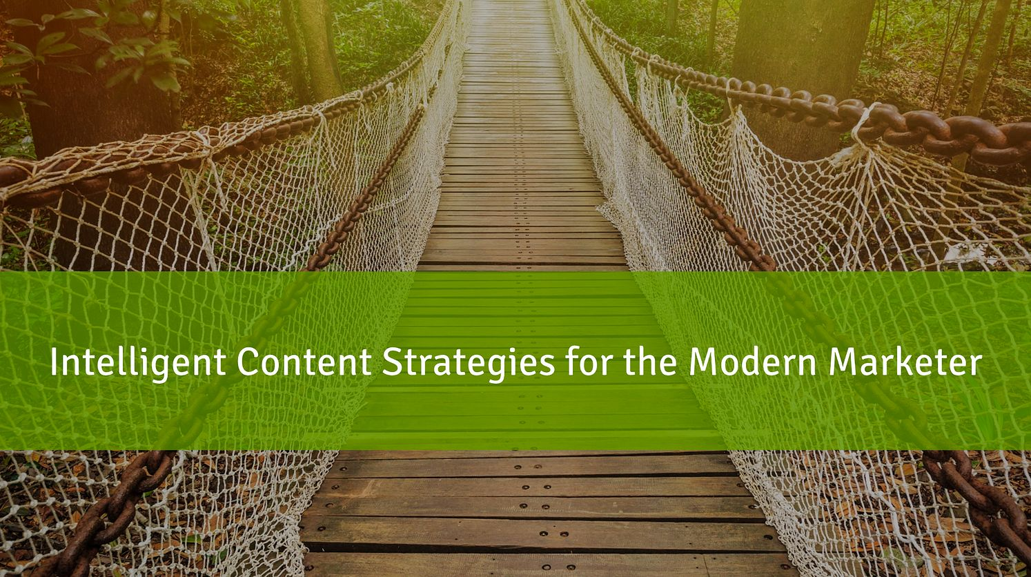Intelligent Content Strategies for Marketers
