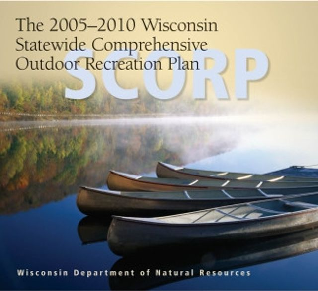 2005-2010 Wisconsin Statewide Comprehensive Outdoor Recreation Plan