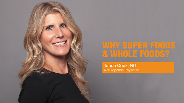 Tanda-Cook---Why-Super-Foods-and-Whole-Foods